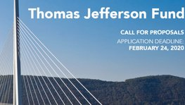 Thomas Jefferson Fund 2020 Call for Proposals is now open!