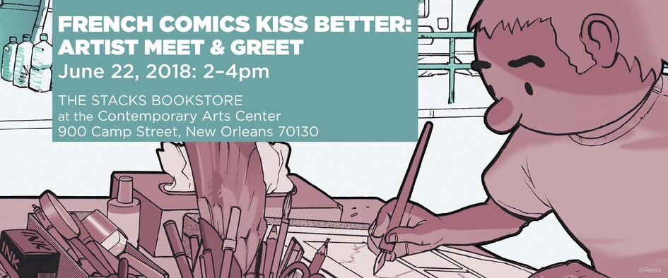 French Comics Kiss Better: Artist Meet & Greet - JPEG